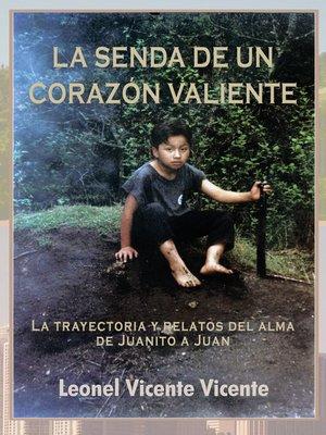 cover image of La Senda De Un Corazón Valiente