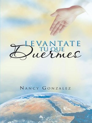 cover image of Levantate Tu Que Duermes