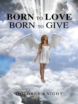 cover image of Born to Love Born to Give