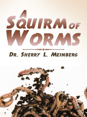 cover image of A Squirm of Worms