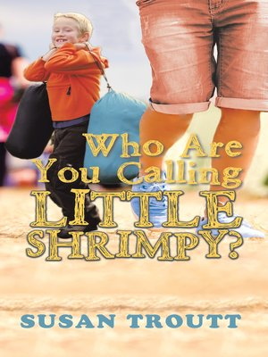 cover image of Who Are You Calling Little Shrimpy?