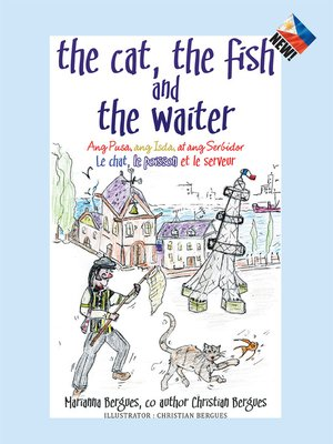 cover image of The Cat, the Fish and the Waiter (English, Tagalog and French Edition) (A Children's Book)