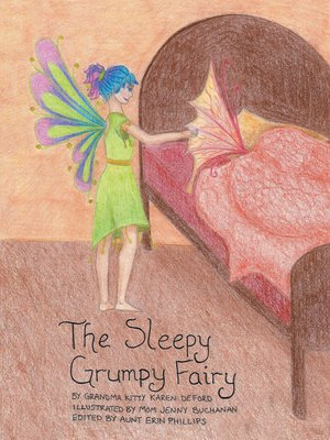cover image of The Sleepy Grumpy Fairy