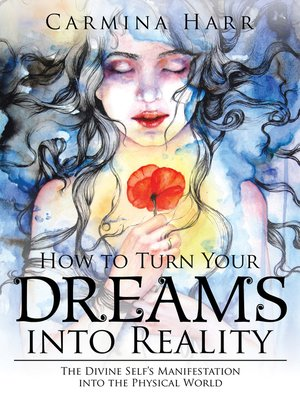 cover image of How to Turn Your Dreams into Reality