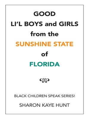 cover image of Good Lil Boys and Girls from the Sunshine State of Florida