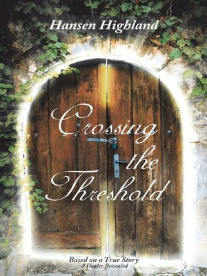 cover image of Crossing the Threshold