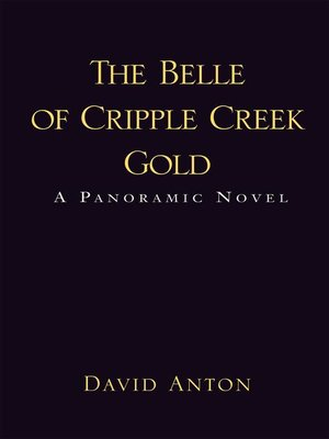 cover image of The Belle of Cripple Creek Gold