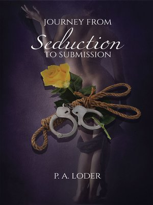 cover image of Journey from Seduction to Submission