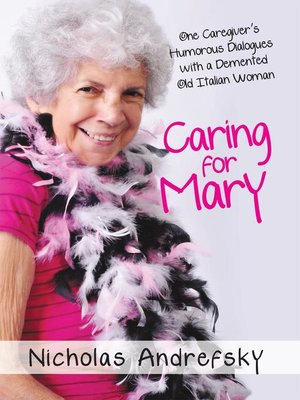cover image of Caring For Mary
