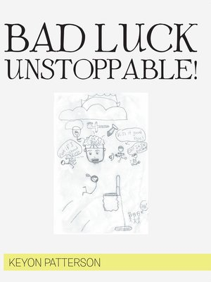 cover image of Bad Luck Unstoppable!
