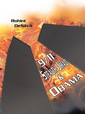 cover image of 9/11, Stealth Jihad and Obama