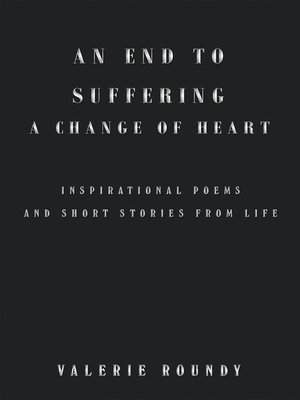 cover image of An End to Suffering a Change of Heart