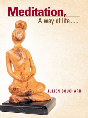 cover image of Meditation, A Way Of Life...