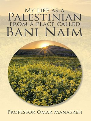 cover image of My Life as a Palestinian from a Place Called Bani Naim