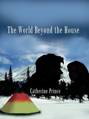 cover image of The World Beyond the House