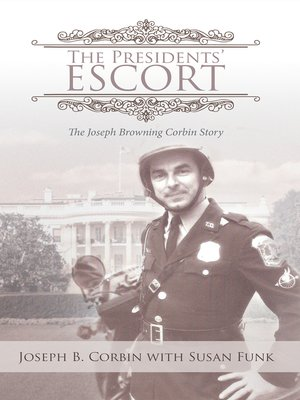 cover image of The Presidents' Escort