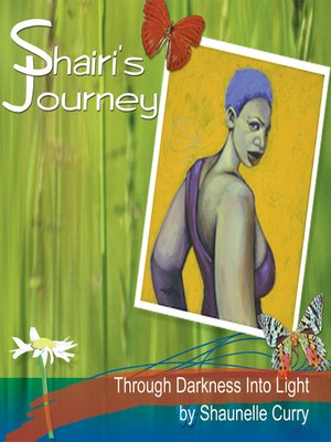 cover image of Shairi's Journey Through Darkness into Light