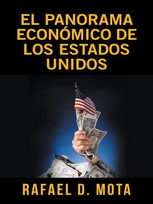 cover image of El Panorama Económico De Los Estados Unidos