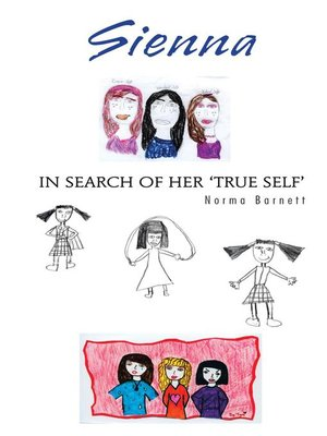 cover image of Sienna In Search Of Her 'True Self'