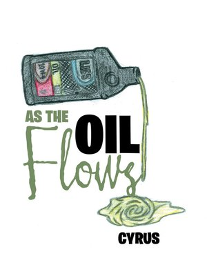 cover image of As the Oil Flows