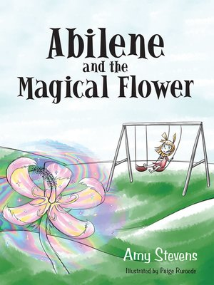 cover image of Abilene and the Magical Flower