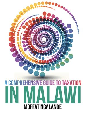 cover image of A Comprehensive Guide to Taxation in Malawi