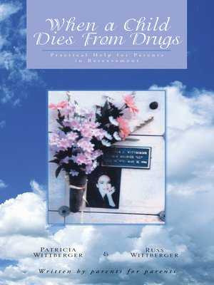 cover image of When a Child Dies from Drugs