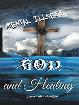 cover image of Mental Illness God and Healing