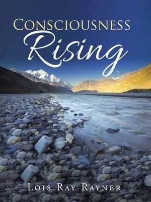 cover image of Consciousness Rising