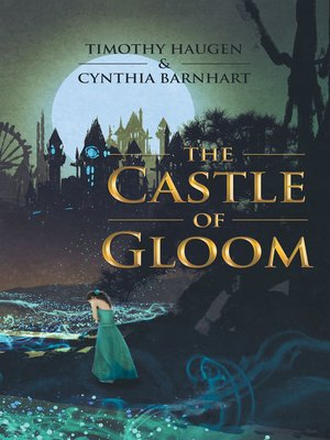 cover image of The Castle of Gloom