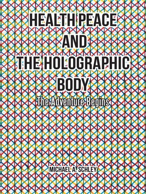 cover image of Health Peace and the Holographic Body