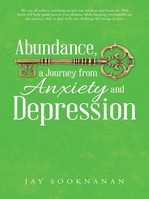 cover image of Abundance, a Journey from Anxiety and Depression