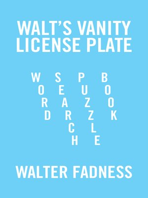 cover image of Walts Vanity License Plate