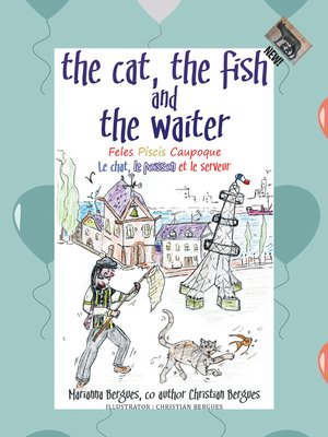cover image of The Cat, the Fish and the Waiter (English, Latin and French Edition) (A Children's Book)