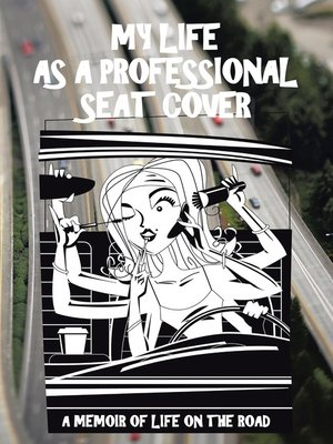 cover image of My Life as a Professional Seat Cover
