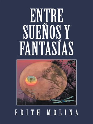 cover image of Entre Sueos Y Fantasas