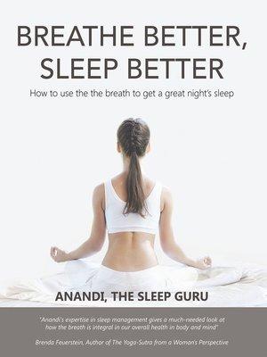 cover image of Breathe Better, Sleep Better