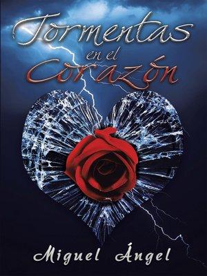 cover image of Tormentas En El Corazón