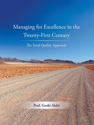 cover image of Managing for Excellence in the Twenty-First Century
