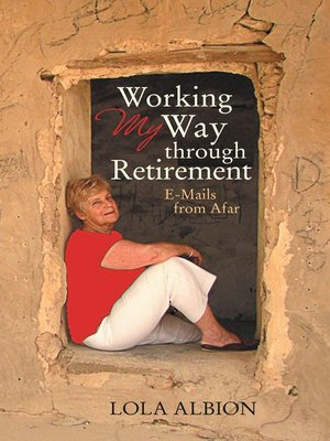 cover image of Working My Way Through Retirement