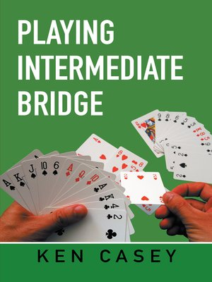cover image of Playing Intermediate Bridge