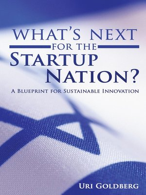 cover image of Whats Next for the Startup Nation?