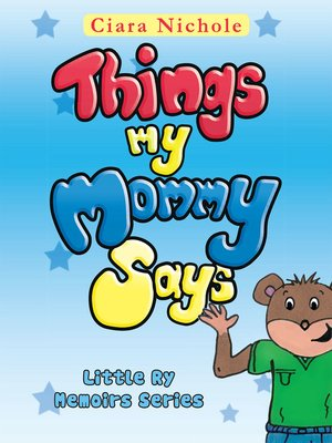 cover image of Things My Mommy Says