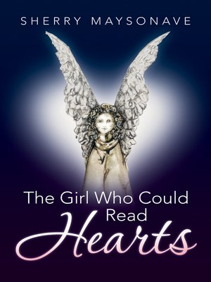 cover image of The Girl Who Could Read Hearts