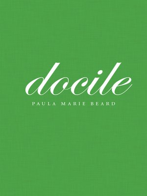 cover image of Docile
