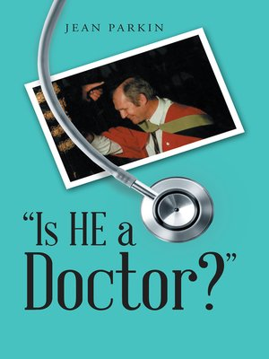 "cover image of ""Is He a Doctor?"""