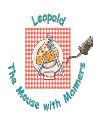 cover image of Leopold the Mouse with Manners