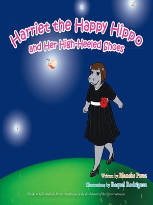 cover image of Harriet the Happy Hippo and Her High-heeled Shoes