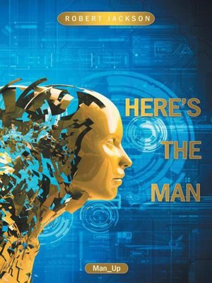 cover image of Here's The Man
