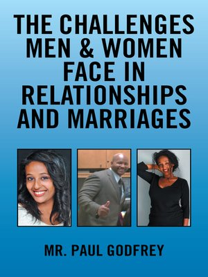 cover image of The Challenges Men & Women face in Relationships and Marriages